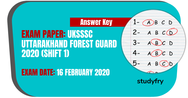 UKSSSC Uttarakhand Forest Guard exam paper 16 February 2020 (Answer Key) - Shift 1