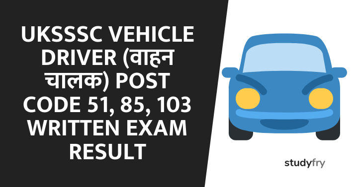 UKSSSC Vehicle Driver (वाहन चालक) result