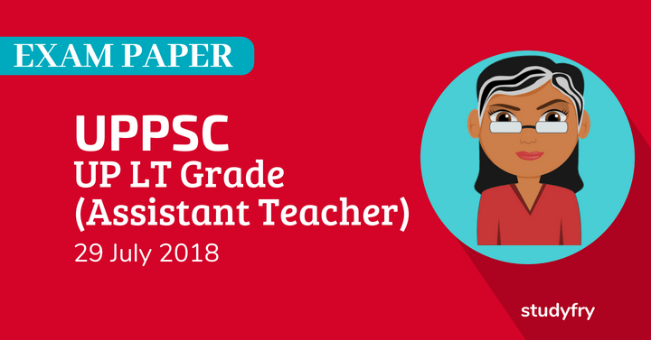 UP LT Grade Exam paper 2018: UPPSC Answer key