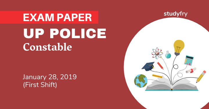 UP Police Constable 28 January 2019 exam paper (Shift 1)