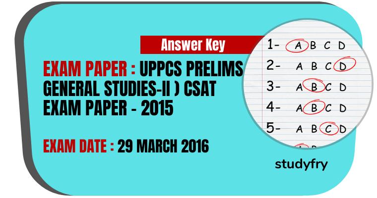 UPPCS Prelims (General Studies - II) CSAT Exam Paper - 2015