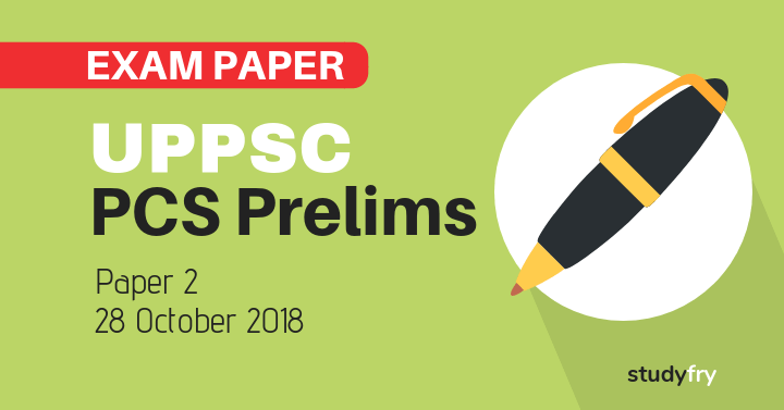 UPPSC PCS Pre exam Paper 2 - 2018 (Answer Key)