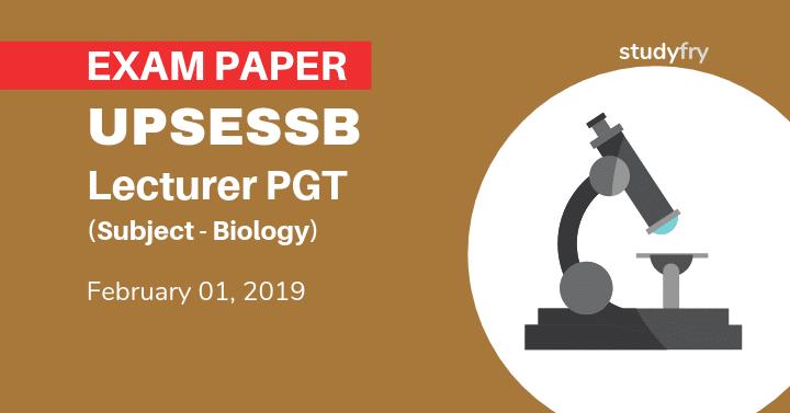 UPSESSB lecturer PGT Exam 2019 - Biology (Answer Key)