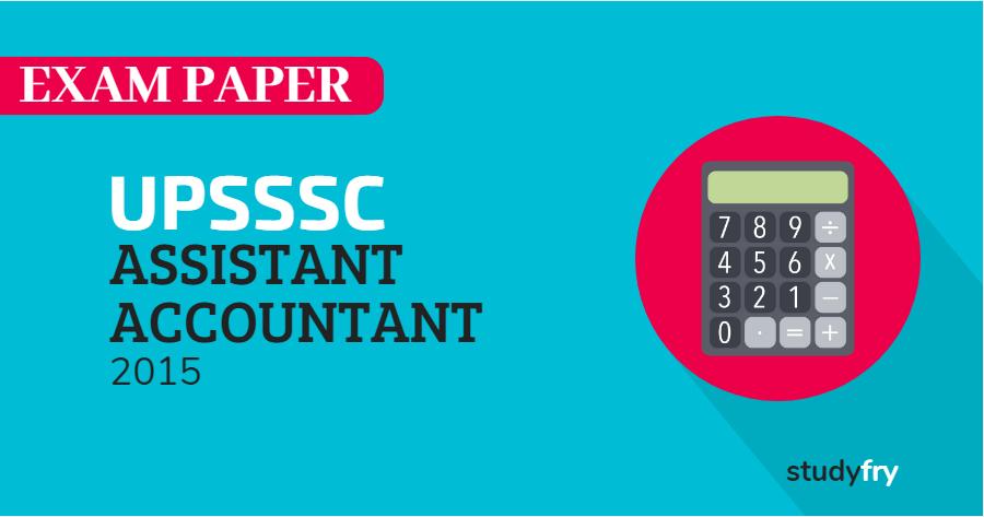 UPSSSC सहायक लेखाकार (Assistant Accountant) एग्जाम पेपर - 2015