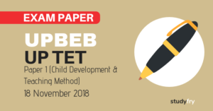 UPTET Exam Paper 18 November 2018 - Child Development & Teaching Method Part (Answer Key)