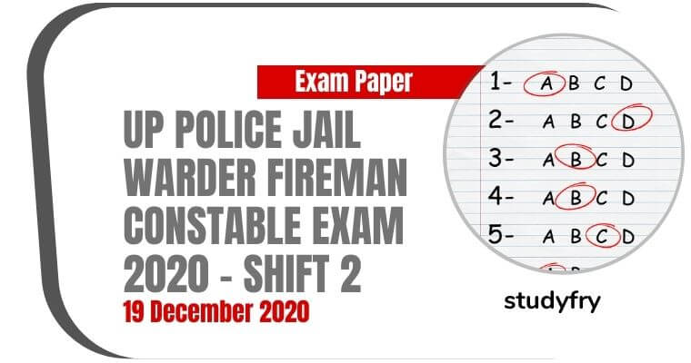 Up Police Jail Warder Fireman Exam Paper 19 December 2020 - Shift 2 (Answer Key)
