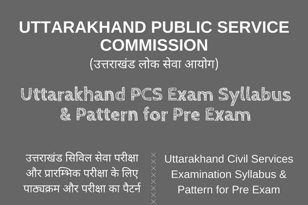 Uttarakhand PCS Syllabus (Pre) pattern
