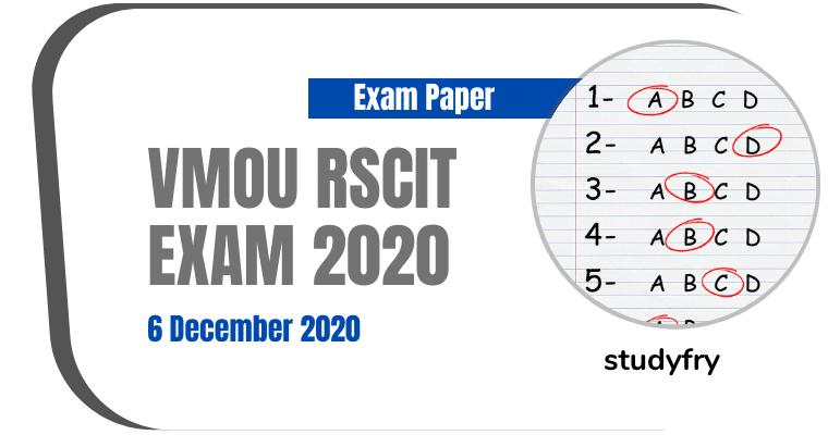 VMOU RSCIT exam paper 6 December 2020 (Answer Key)