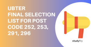 UBTER FINAL SELECTION LIST FOR POST CODE 252, 253, 291, 296